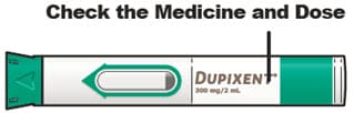 Check your Dupixent pre-filled pen to make sure you have the correct medicine and dose.